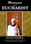 Medjugorje and The Eucharist